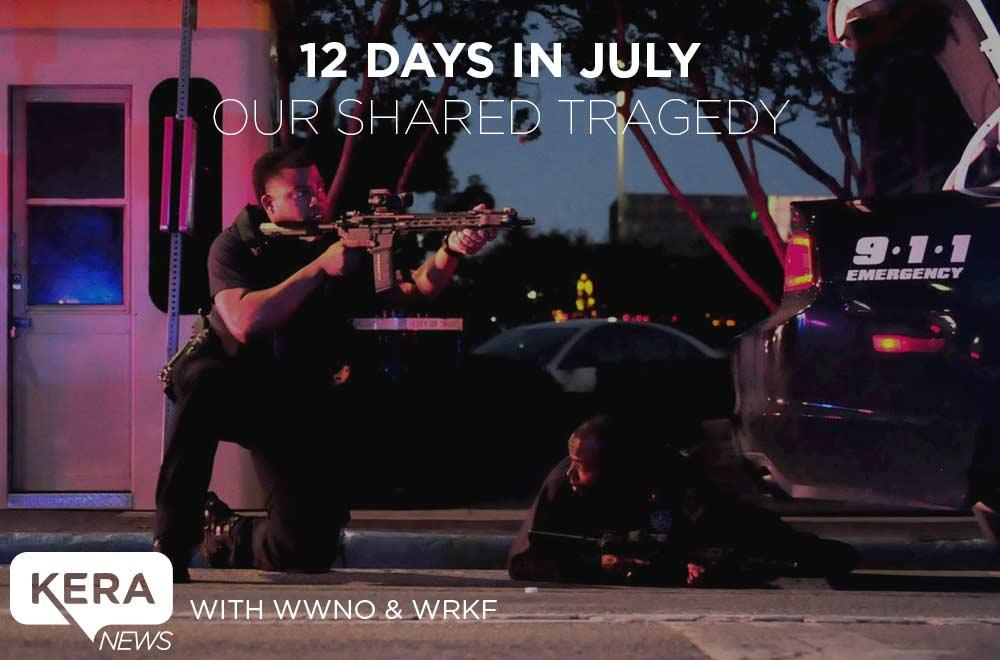 '12 Days In July: Our Shared Tragedy' airs at 1 p.m. Tuesday, July 26 in Baton Rouge, New Orleans, Dallas/Fort Worth and other cities. Photo: JAVIER GIRIBET-VARGAS / KERA NEWS SPECIAL CONTRIBUTOR